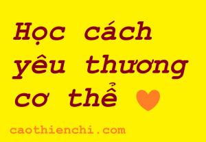Hoc cach yeu thuong co the de co suc khoe tot hon
